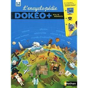 L'encyclopédie Dokéo + 6/9 ans : Réalité augmentée