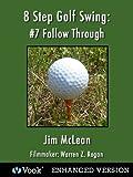 8 Step Golf Swing 7 Follow Through