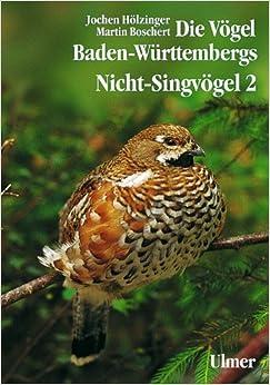 Die Vögel Baden-Württembergs. Avifauna Baden-Württembergs