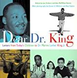 Dear Dr. King: Letters from Today's Children to Dr. Martin Luther King, Jr.<br>(Grades 3 & 4)
