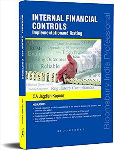 Internal Financial Controls: Implementation and Testing by Jagdish Kapoor
