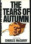 The Tears of Autumn.