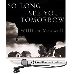 So long see you tomorrow audio book