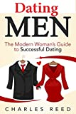 Dating Men: The Present day Woman's Guidebook to Effective Dating (Dating, Attracting Guys, getting irresistible, discovering relationship, on-line dating, dating tips, dating tips, novices guide Guide 1)