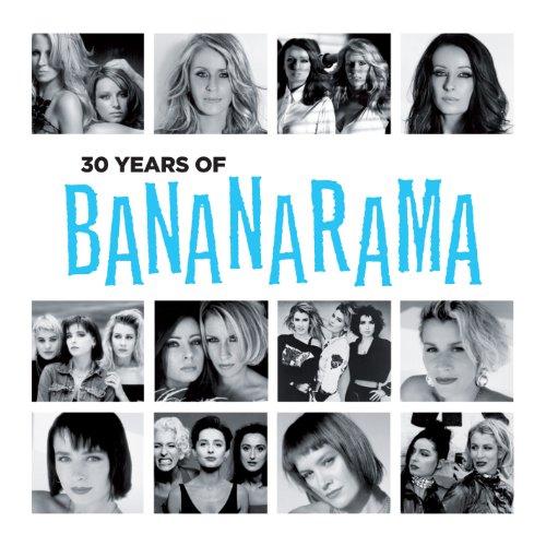 30 Years of Bananarama