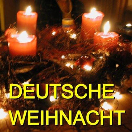 Deutsche Weihnacht CD 1 - German Christmas