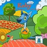 Koby The Little Blue Kangaroo Who Worried All Day (Koby's Kind Kids Books)