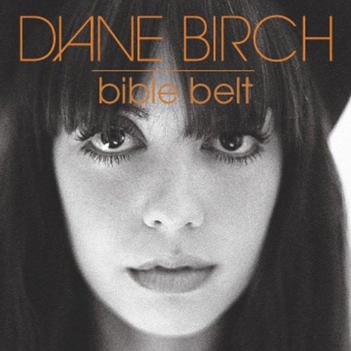 Diane Birch / Bible Belt (2009)