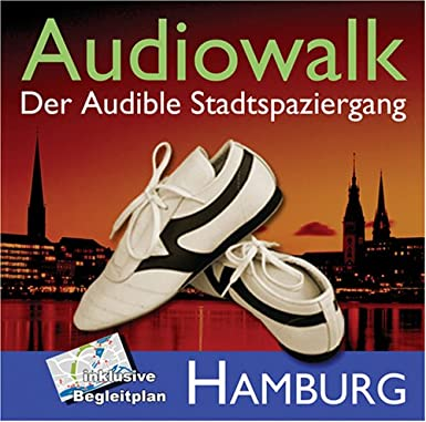 Audiowalk Hamburg. Der Audible – Stadtspaziergang