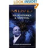 Mind, It's Mysteries & Control