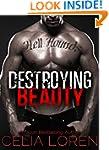 Destroying Beauty (Hell Hounds Motorc...
