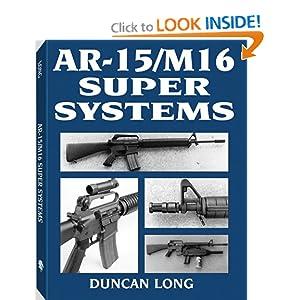 AR-15/M16 Super Systems Duncan Long