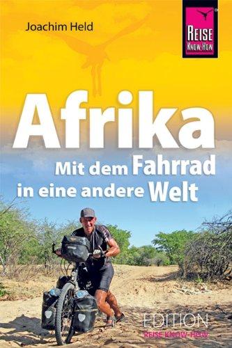 Afrika – Mit dem Fahrrad in eine andere Welt