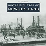 Historic Photos of New Orleans