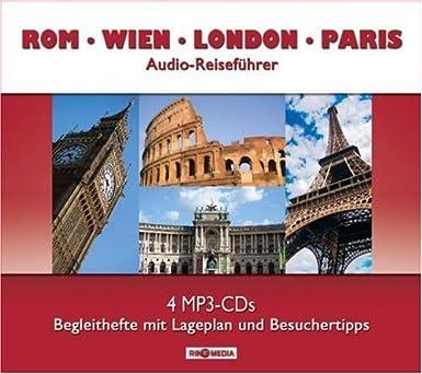 Rom.Wien.London.Paris- Audio-Reiseführer