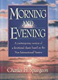 Morning and Evening: Based on the New International Version