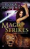 Magic Strikes (Kate Daniels, Book 3)