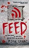 Feed (Newsflesh Trilogy)
