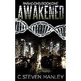 Awakened: Paragons Book One