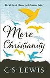 Mere Christianity (C. Lewis Signature Classic)