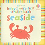 Baby's Very First Stroller Book Seaside