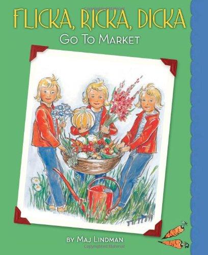 Flicka, Ricka, Dicka Go to Market