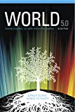 World 5.0: Healing Ourselves, our Earth and our Life Together