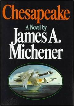 Chesapeake: James A. Michener: 9780394500799: Amazon.com