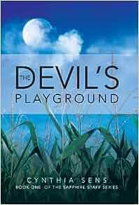 Devils Playground Essay