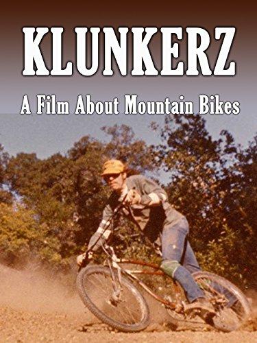 Klunkerz – A Film about Mountain Bikes