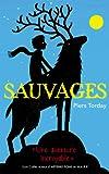 Sauvages - Tome 1 par Piers Torday