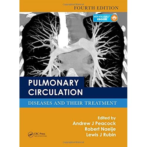 Pulmonary Circulation + Ebook: Diseases and Their Treatment Peacock, Andrew J. (