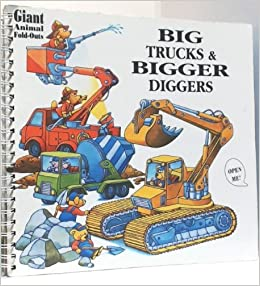Big Trucks and Bigger Diggers (Giant Fold-Out Books): Lisa ...