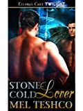 Stone-Cold Lover (Winged and Dangerous, Book One)