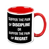 HomeSoGood Be Disciplined In Your Life Office Quote White Ceramic Coffee Mug - 325 Ml