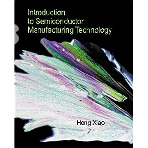 Introduction to Semiconductor Manufacturing Technology (2nd ed.)