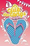 Le club des tongs - Tome 2 par Ellen Richardson