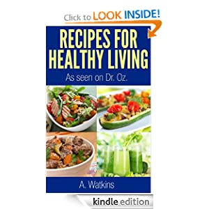 FREE Recipes For Healthy Livin...