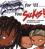 Fresh For '01… You Suckas: A Boondocks Collection