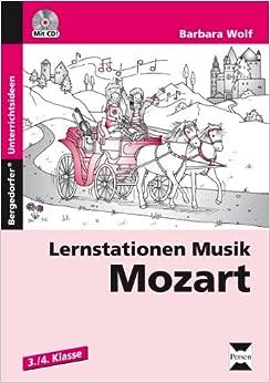 Lernstationen Musik: Mozart: 3. und 4. Klasse: Amazon.de