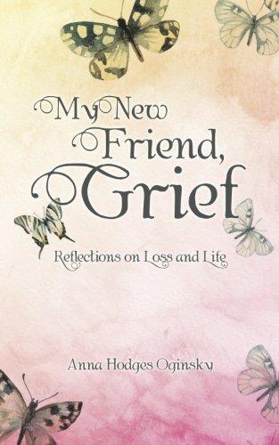 My New Friend, Grief