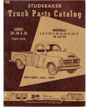 1949 1953 1954 1955 1956 Studebaker Truck Parts Numbers Book Guide Interchange