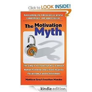 FREE The Motivation Myth: the.