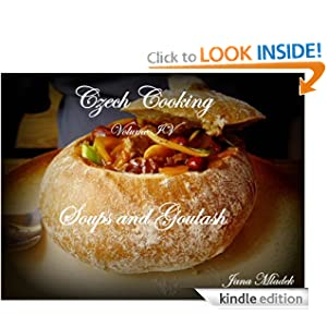 Czech Cooking Soups and Goulash
