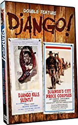 Django! Double Feature: Django Kills Silently / Django's Cut Price Corpses