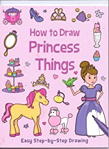 Amazon.com: How to Draw Princess Things ~ Not Your Typical