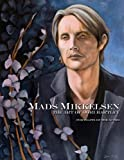 Mads Mikkelsen: The Art of Dori Hartley
