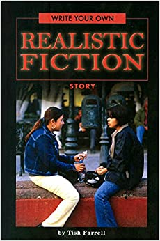 Write Your Own Realistic Fiction Story: Tish Farrell