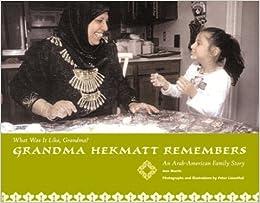 Grandma Hekmat Remembers: An Egyptian