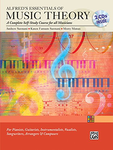 Alfred's Essentials of Music Theory: A Complete Self-Study Course for All Musicians (Book & 2 CDs)